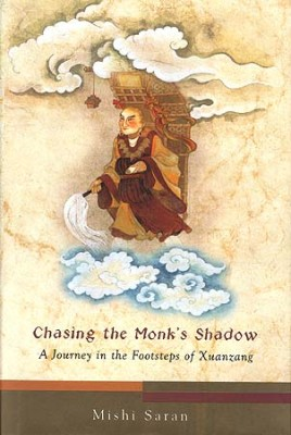 chasing_the_monks_shadow_a_journey_in_the_footsteps_ide612