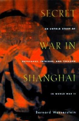 Secret War in Shanghai